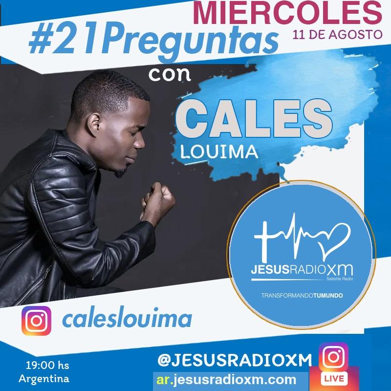 Cales Louima en #21Preguntas de Jesus Radio XM